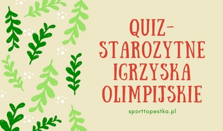 quiz starozytne igrzyska olimpijskie