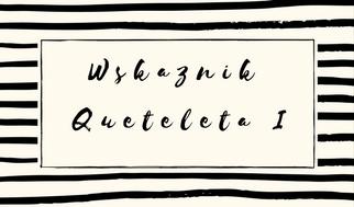 Wskaznik Queteleta I